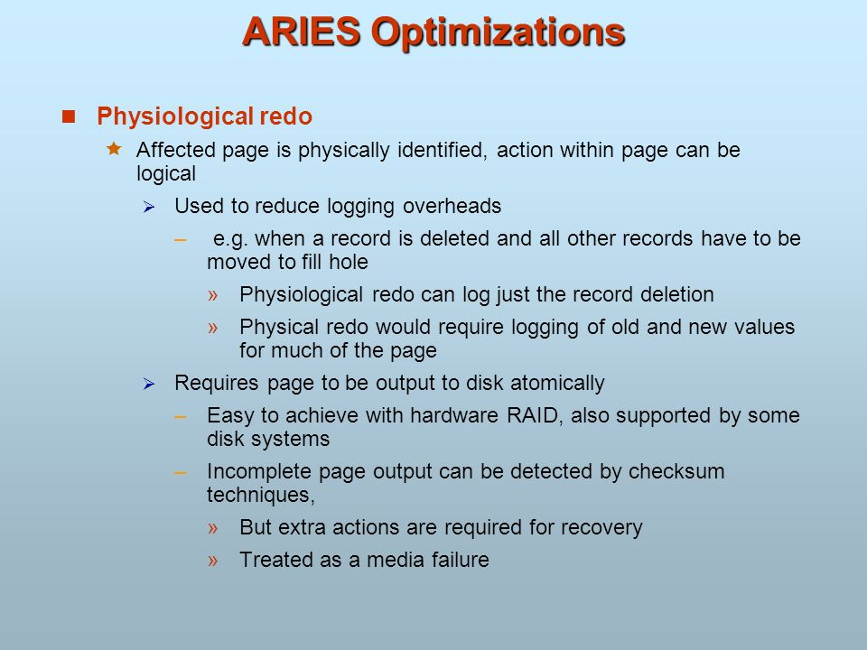 ARIES Optimizations Physiological redo