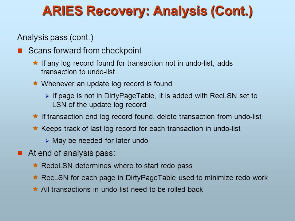 ARIES Recovery: Analysis (Cont.)