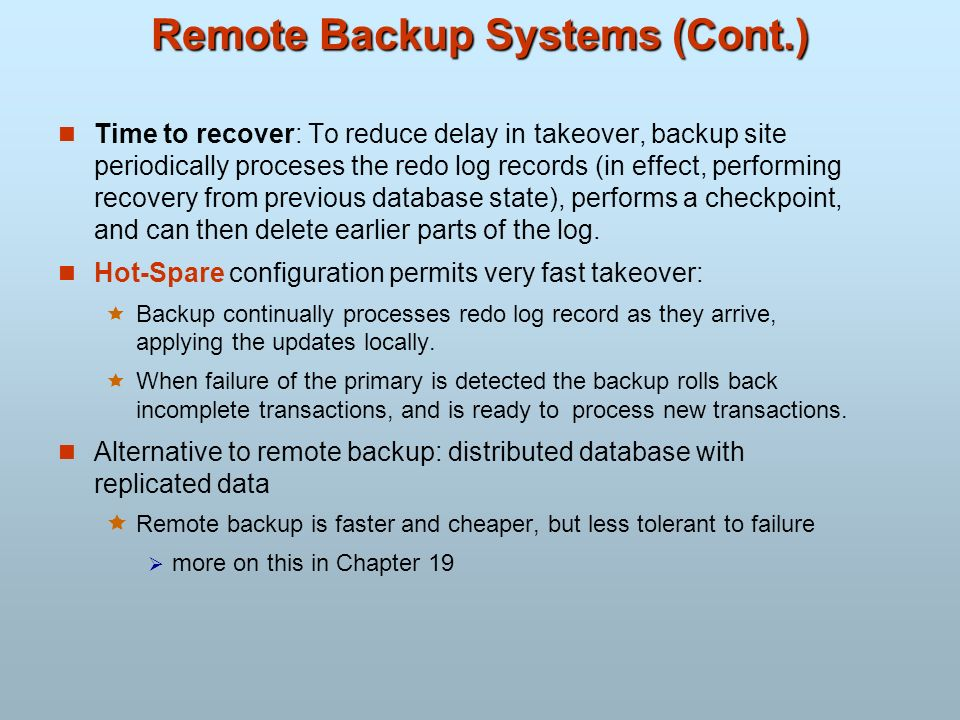 Remote Backup Systems (Cont.)