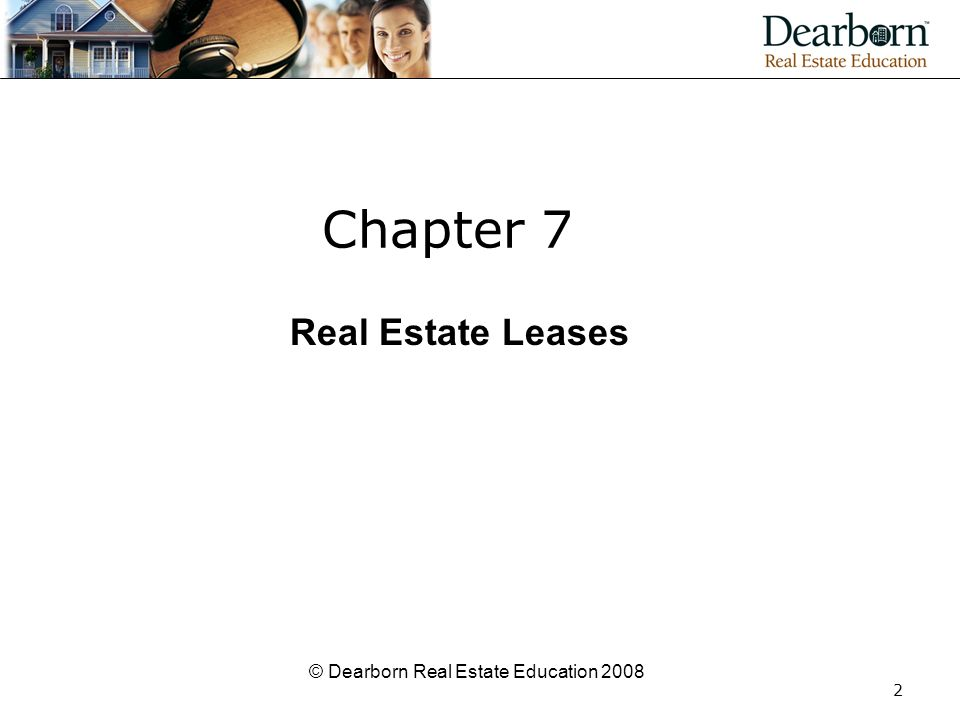 © Dearborn Real Estate Education 2008