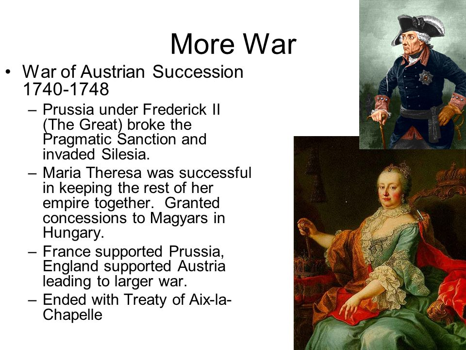 More War War of Austrian Succession 1740-1748