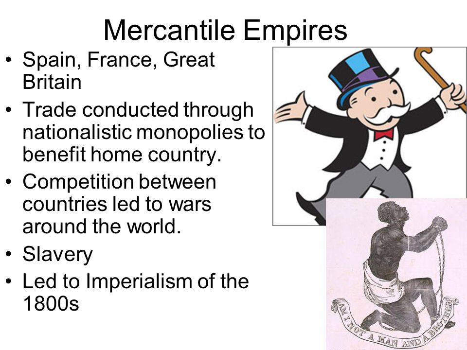 Mercantile Empires Spain, France, Great Britain
