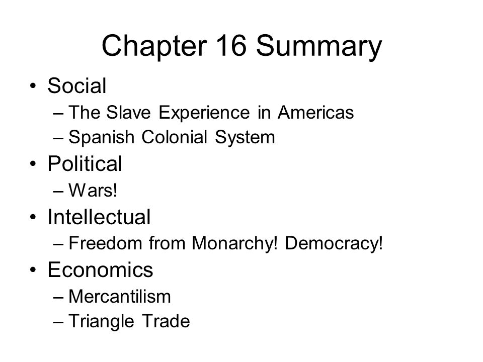 Chapter 16 Summary Social Political Intellectual Economics