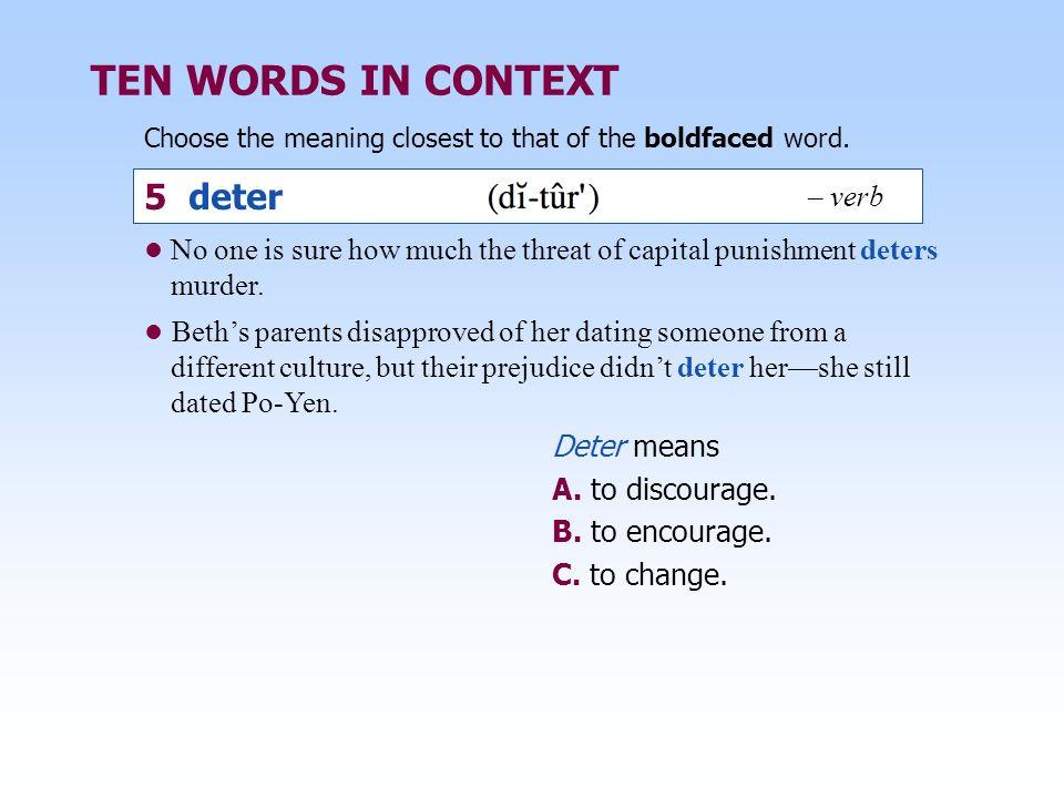 TEN WORDS IN CONTEXT 5 deter – verb