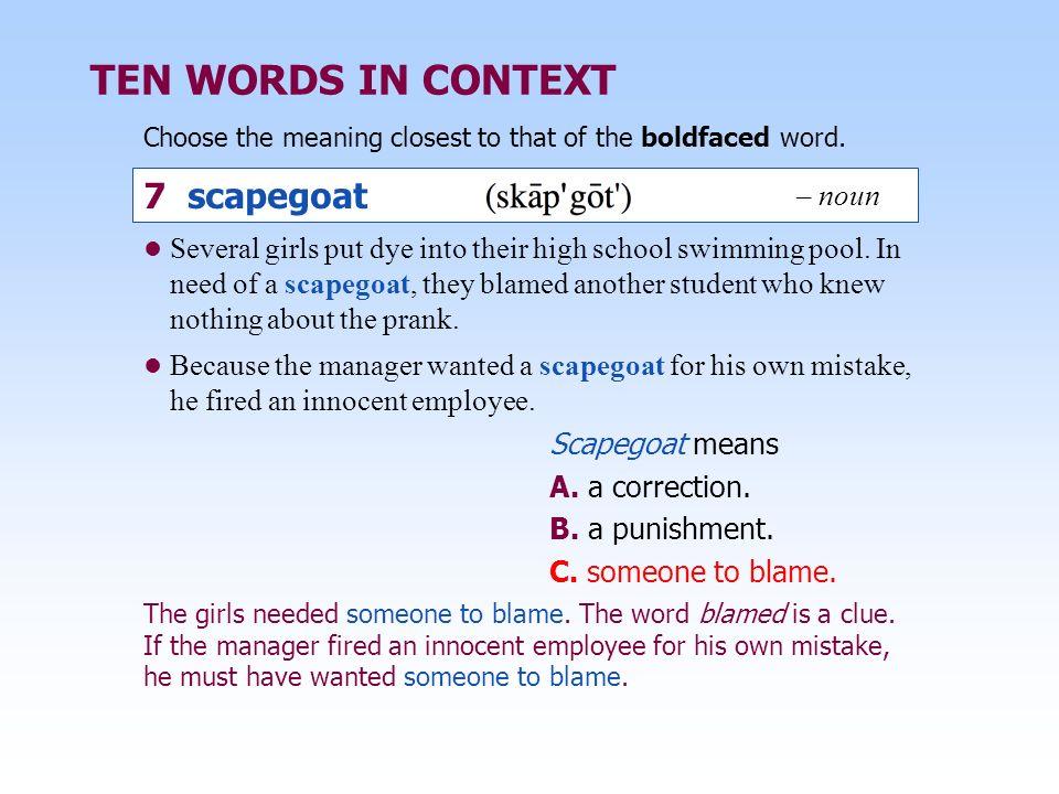 TEN WORDS IN CONTEXT 7 scapegoat – noun