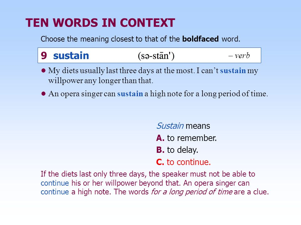 TEN WORDS IN CONTEXT 9 sustain – verb