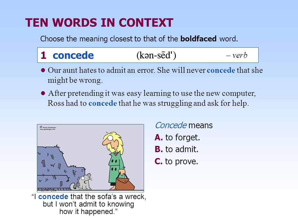 TEN WORDS IN CONTEXT 1 concede – verb