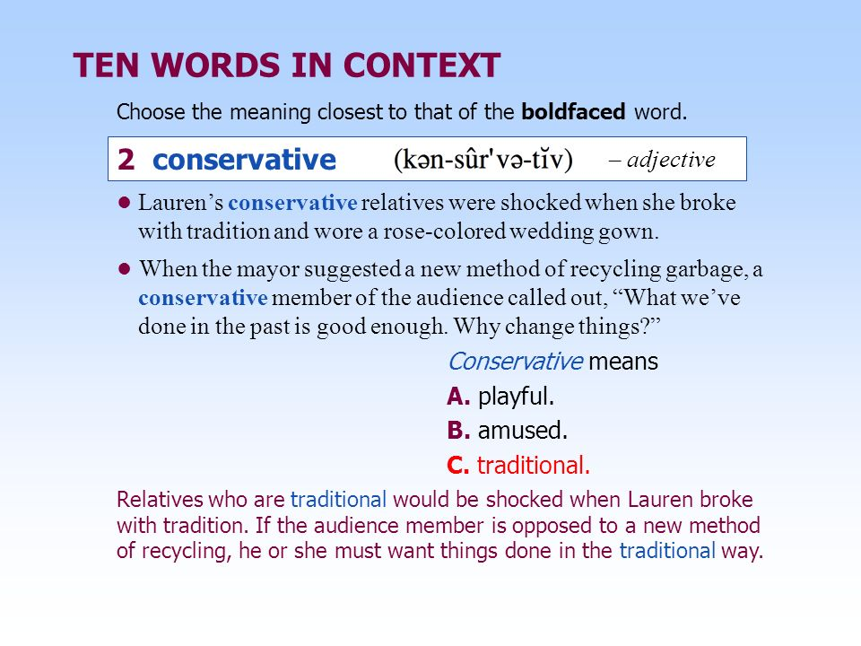 TEN WORDS IN CONTEXT 2 conservative – adjective