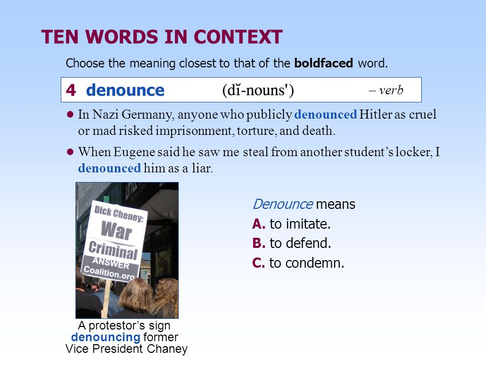 TEN WORDS IN CONTEXT 4 denounce – verb