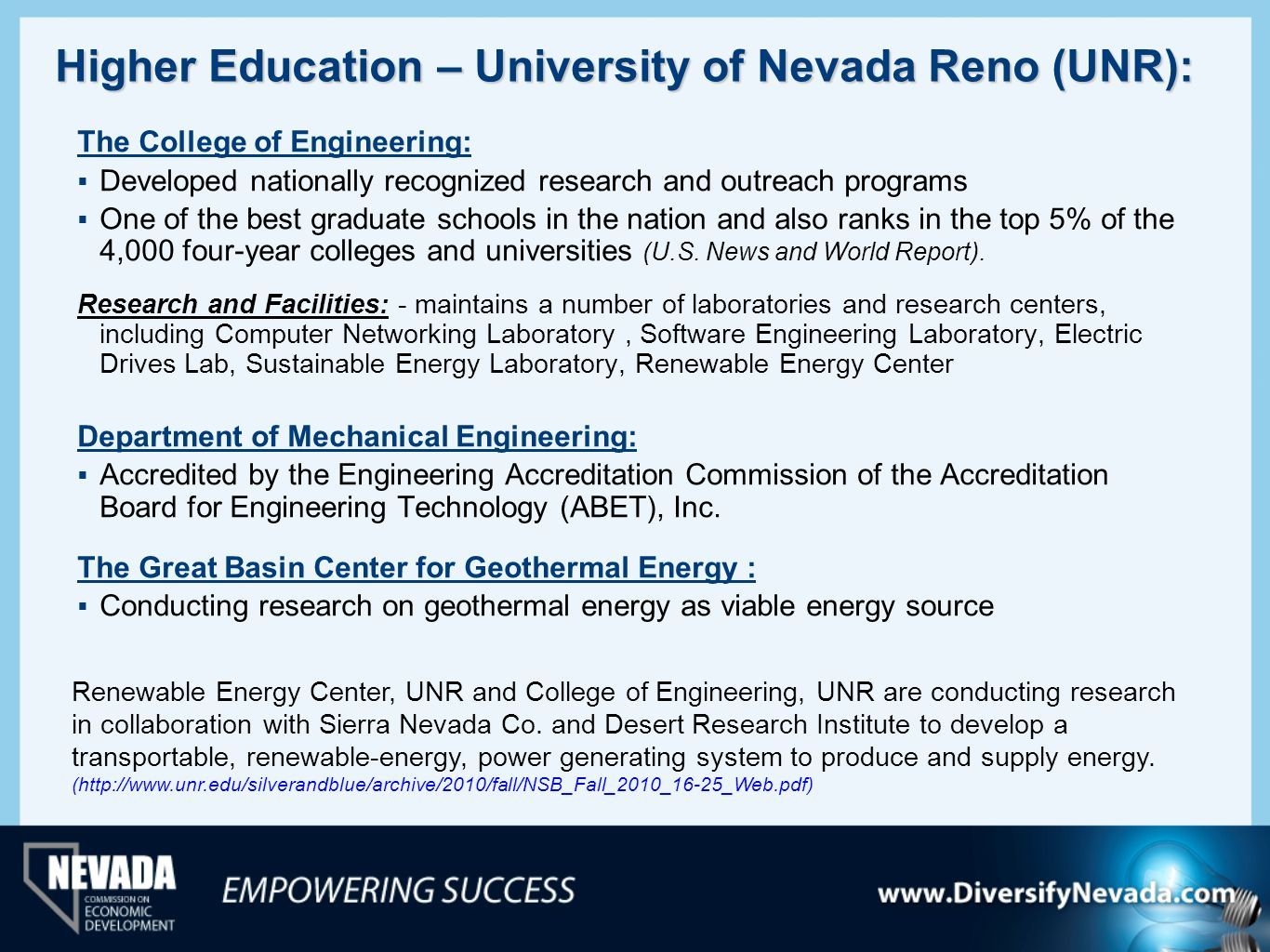 Higher Education – University of Nevada Reno (UNR):