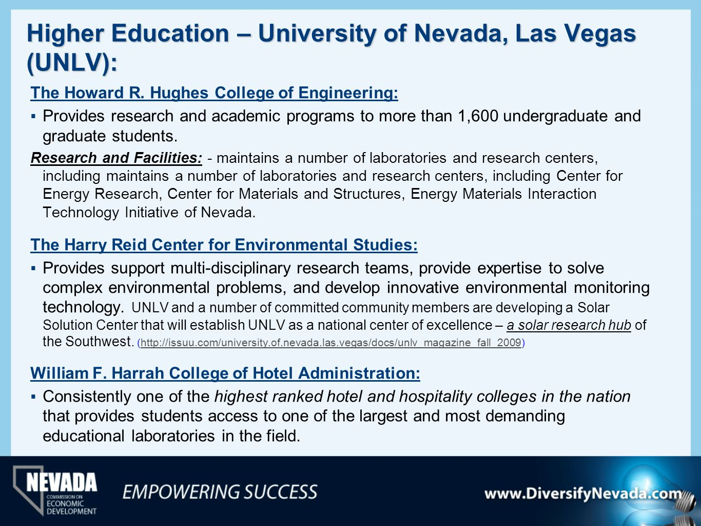 Higher Education – University of Nevada, Las Vegas (UNLV):