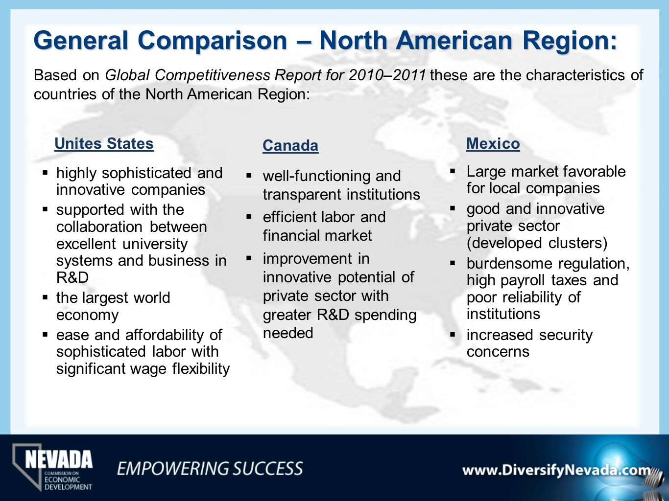 General Comparison – North American Region: