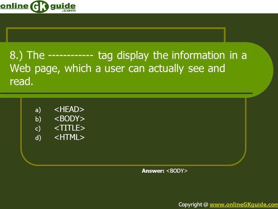 <HEAD> <BODY> <TITLE> <HTML>