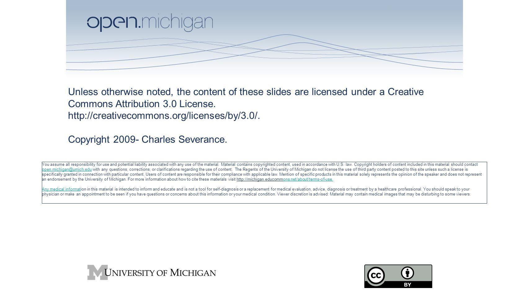 Copyright 2009- Charles Severance.