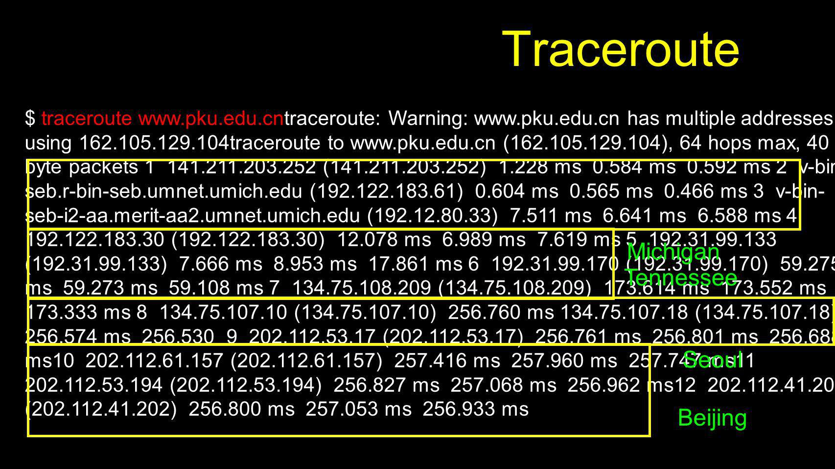 Traceroute Michigan Tennessee Seoul Beijing