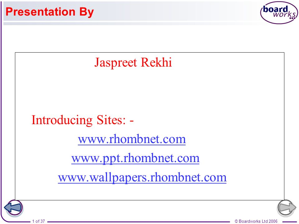 Jaspreet Rekhi Introducing Sites: - www.rhombnet.com