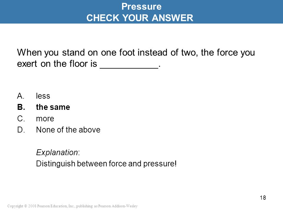 Pressure CHECK YOUR ANSWER