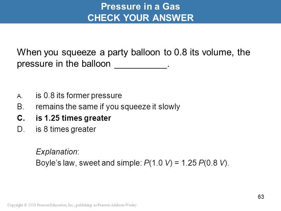 Pressure in a Gas CHECK YOUR ANSWER