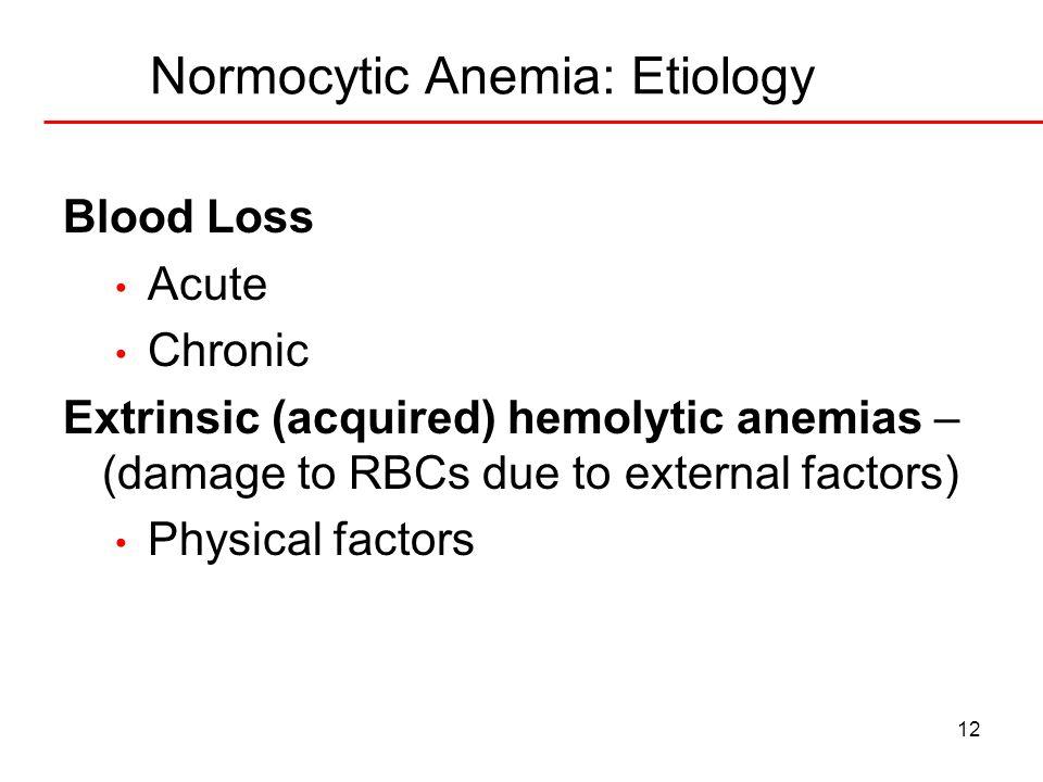 Normocytic Anemia: Etiology