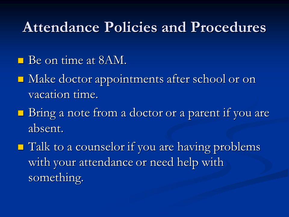 Attendance Policies and Procedures