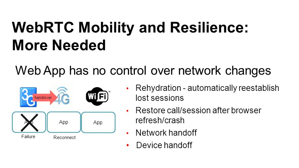 WebRTC Mobility and Resilience: More Needed