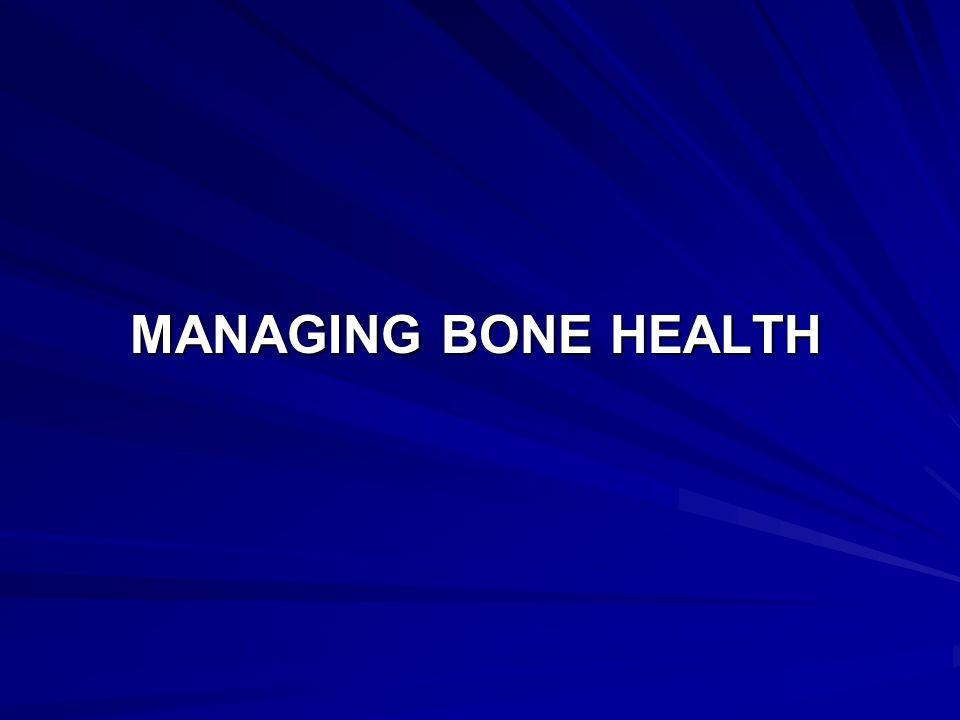 Managing Bone Health