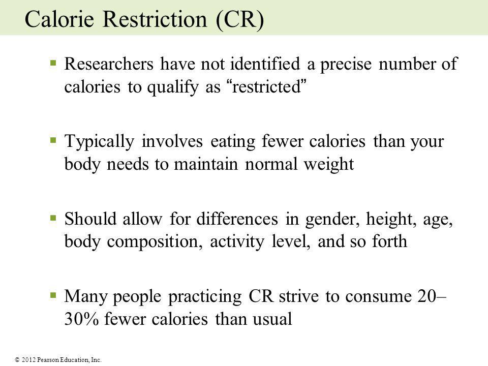 Calorie Restriction (CR)