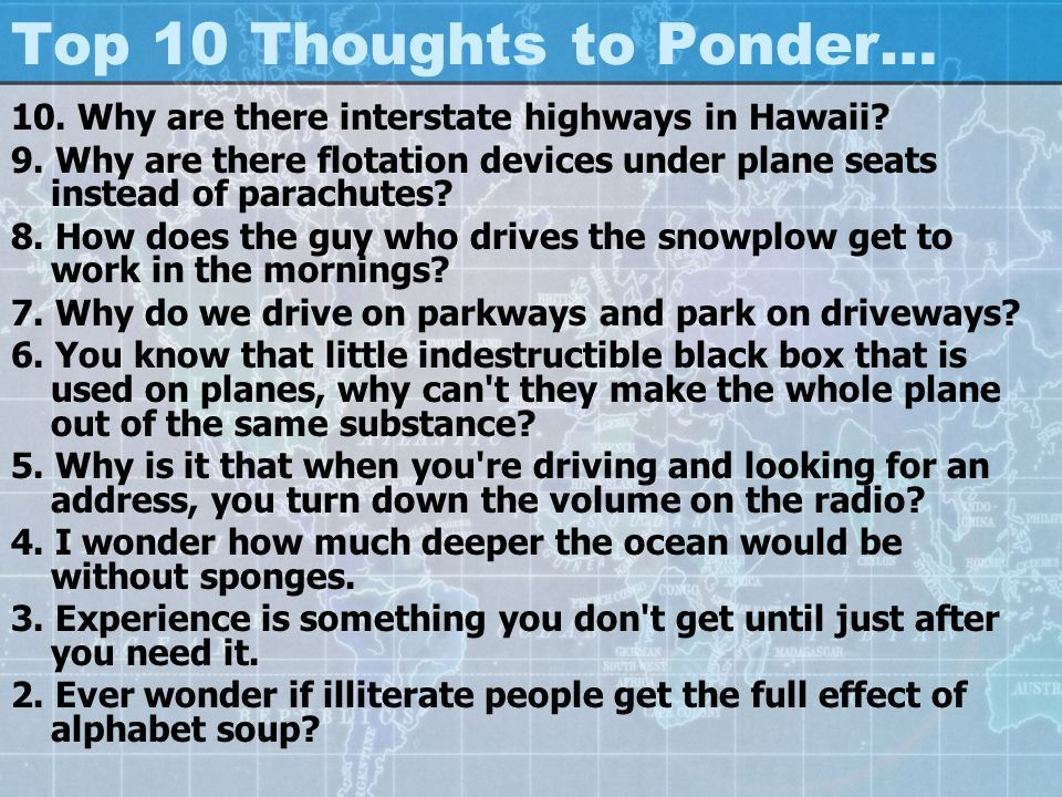 Top 10 Thoughts to Ponder…