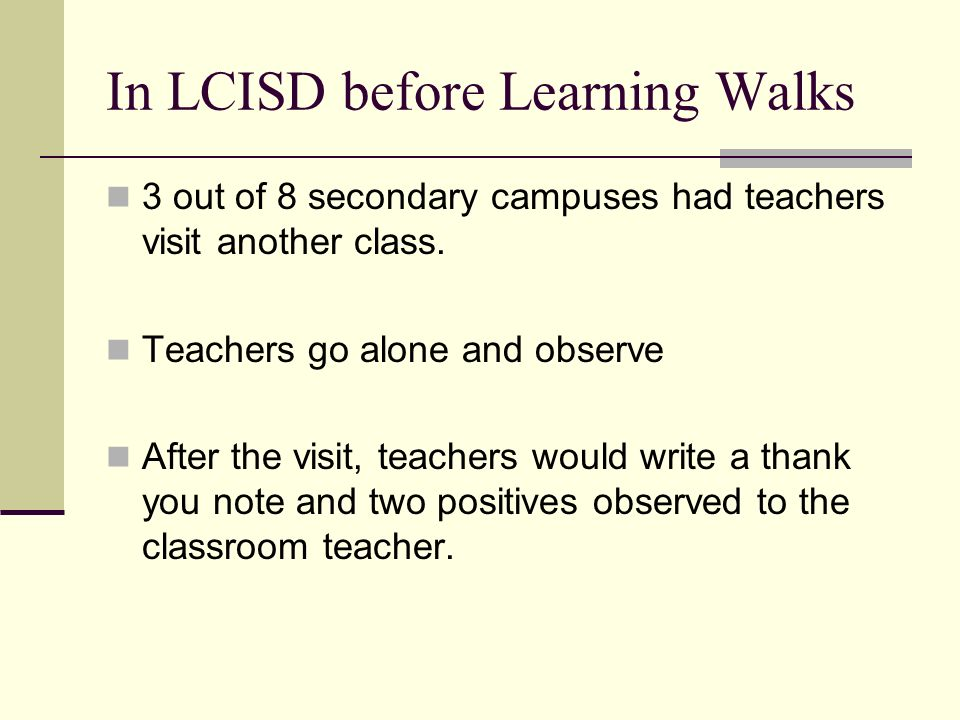 In LCISD before Learning Walks