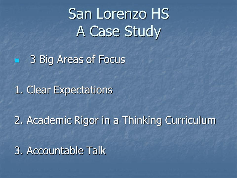 San Lorenzo HS A Case Study