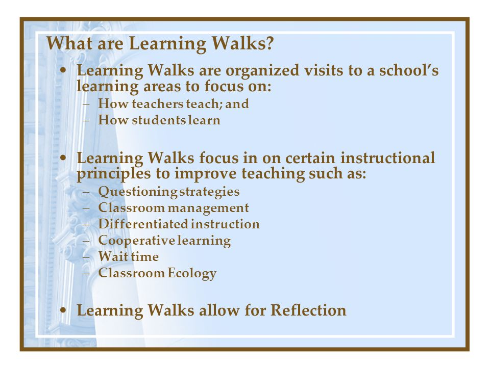 What are Learning Walks
