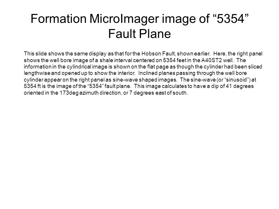 Formation MicroImager image of 5354 Fault Plane