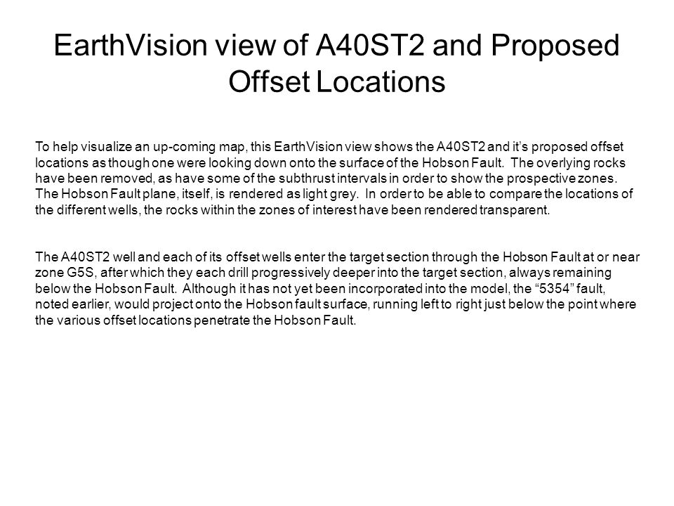 EarthVision view of A40ST2 and Proposed Offset Locations
