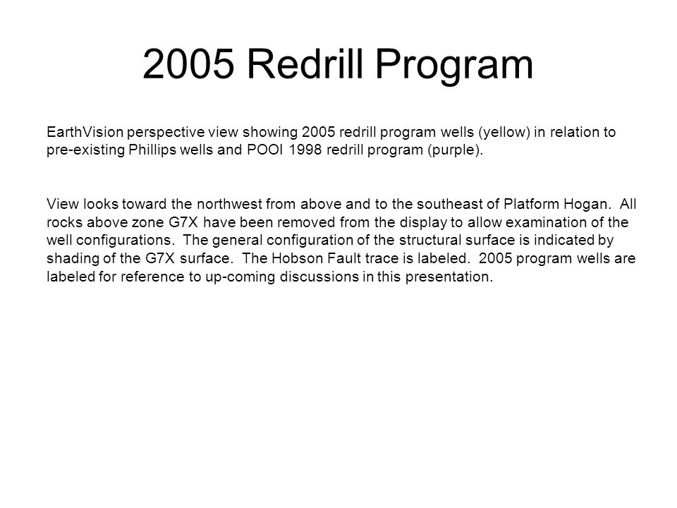 2005 Redrill Program
