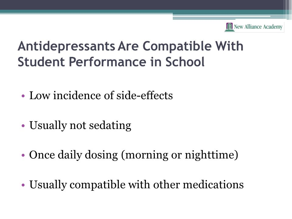 Antidepressants Are Compatible With Student Performance in School
