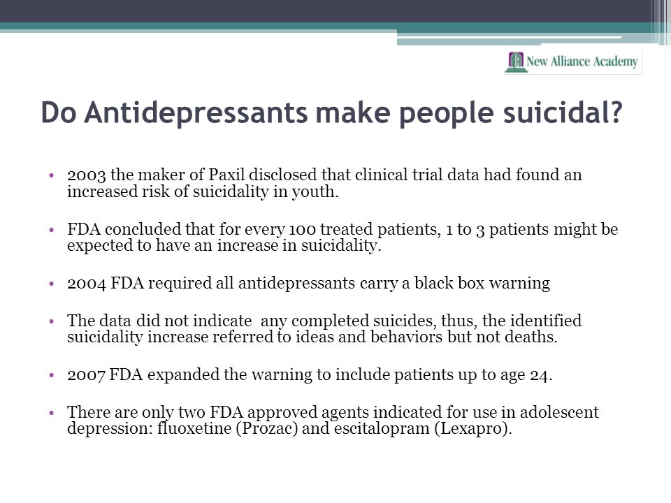 Do Antidepressants make people suicidal