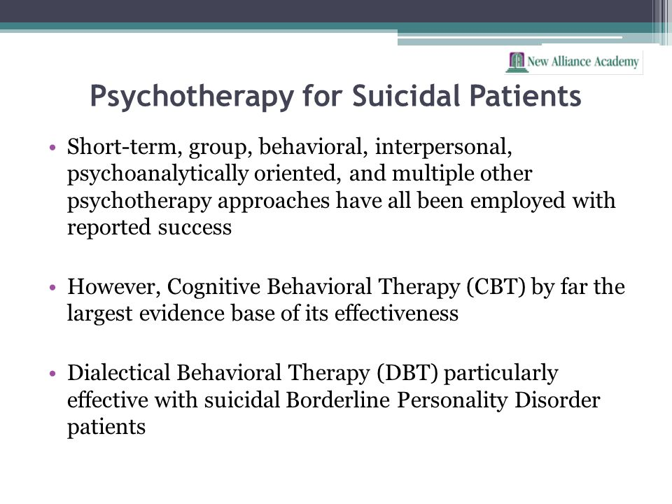 Psychotherapy for Suicidal Patients