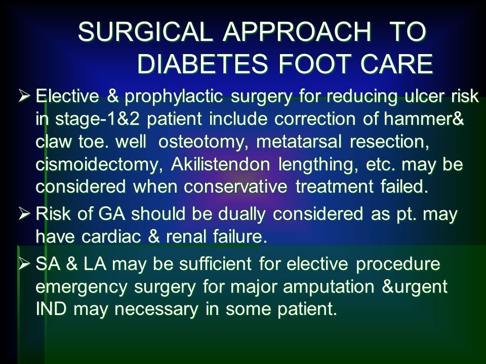 SURGICAL APPROACH TO DIABETES FOOT CARE