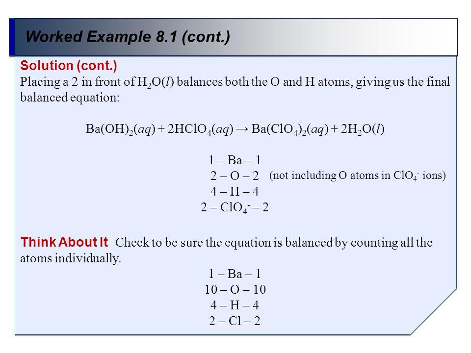Ba(OH)2(aq) + 2HClO4(aq) → Ba(ClO4)2(aq) + 2H2O(l)