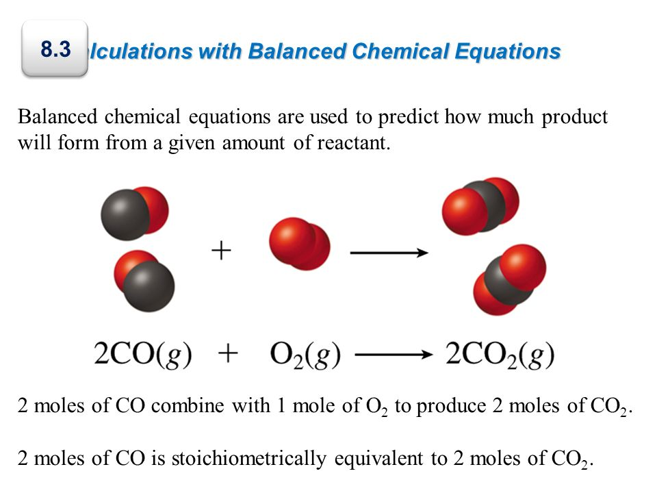 8.3 Calculations with Balanced Chemical Equations