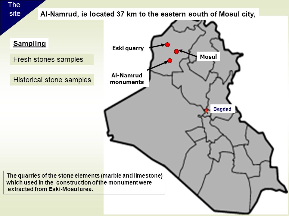 Al-Namrud, is located 37 km to the eastern south of Mosul city,