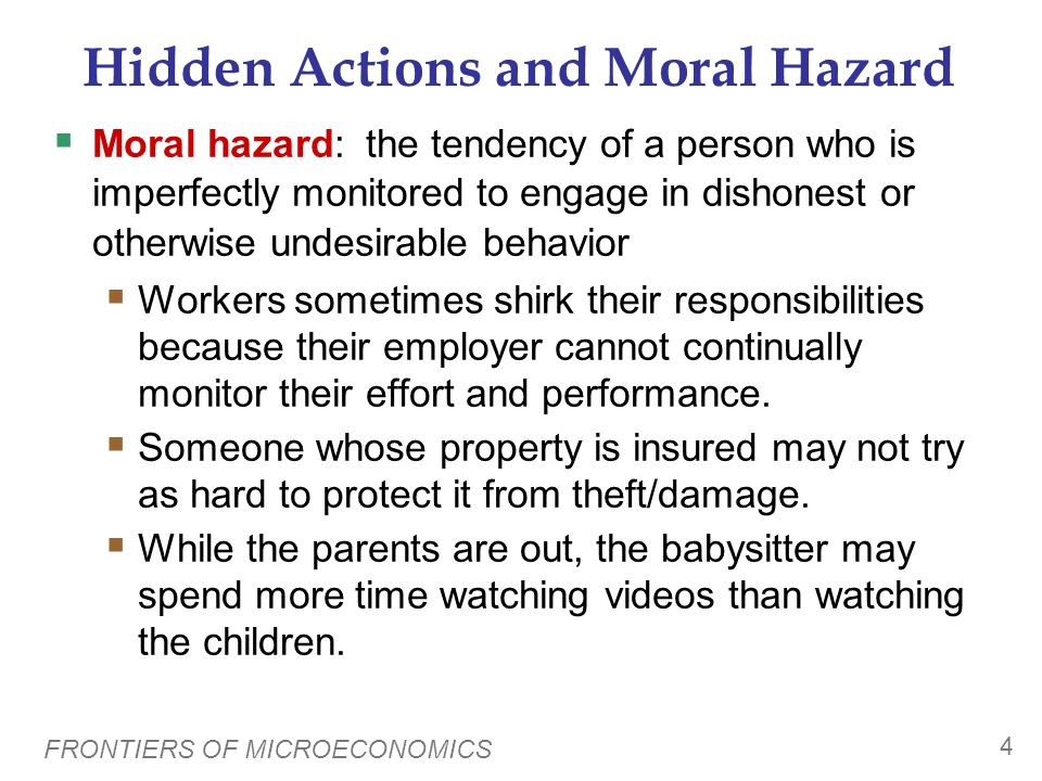 Hidden Actions and Moral Hazard