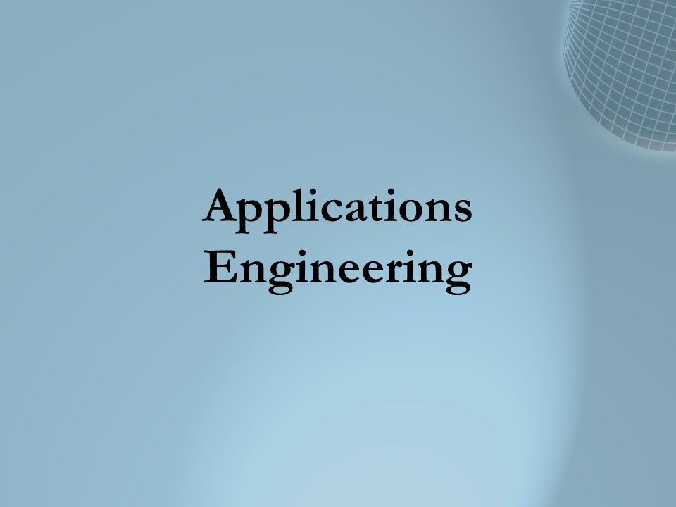Applications Engineering