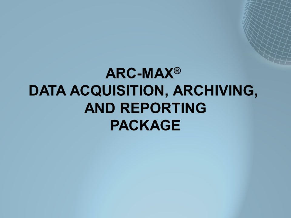 DATA ACQUISITION, ARCHIVING,