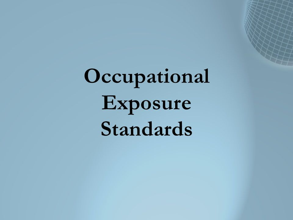 Occupational Exposure Standards