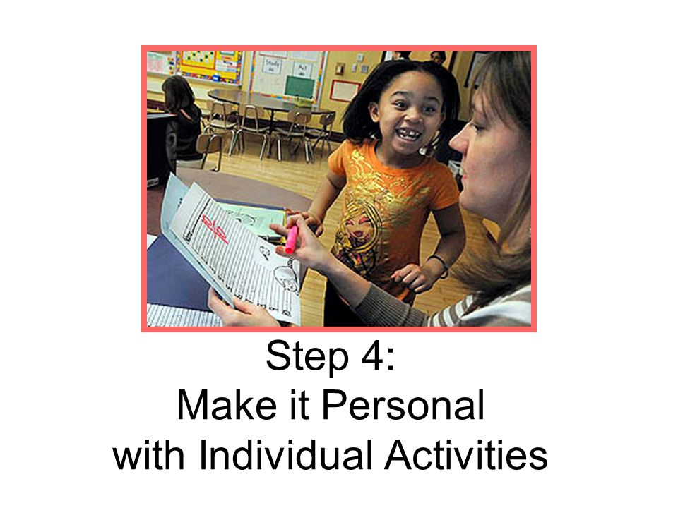 Step 4: Make it Personal with Individual Activities