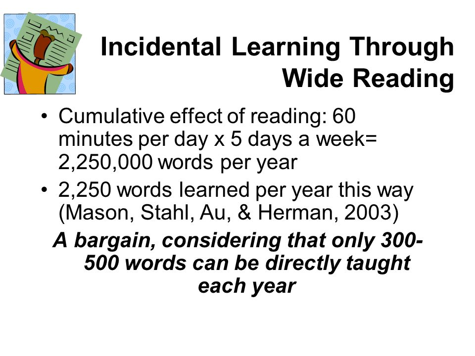 Incidental Learning Through Wide Reading