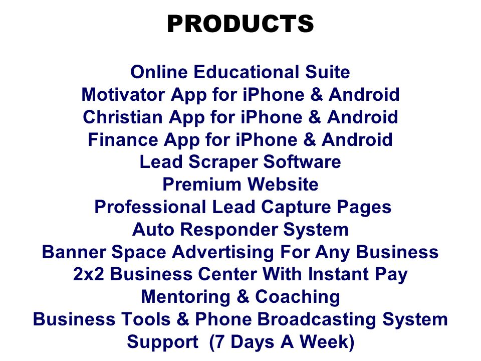 PRODUCTS Online Educational Suite Motivator App for iPhone & Android