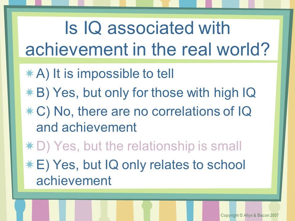 Is IQ associated with achievement in the real world