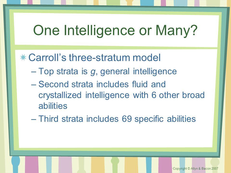 One Intelligence or Many